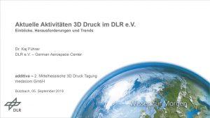 Präsentation DLR Dr. Kaj Führer additiva 2019