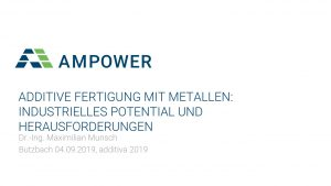 Präsentation Ampower Maximilian Munsch additiva 2019